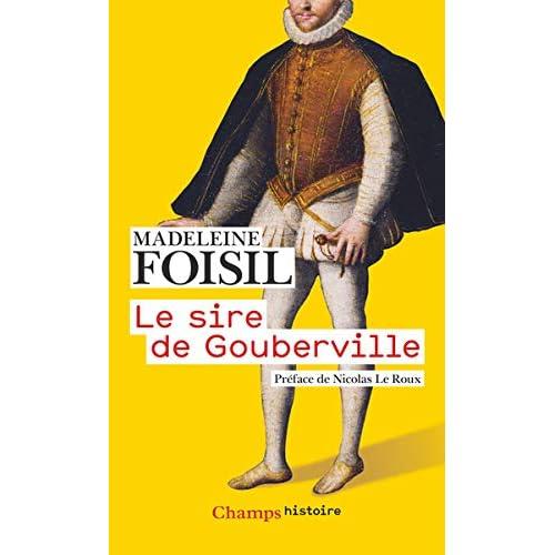 Le sire de Gouberville : Un gentilhomme normand au XVIe siècle
