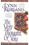 [The Very Thought of You] [by: Lynn Kurland]