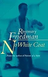 No White Coat (English Edition)