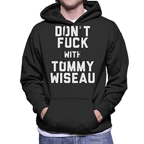 Coto7 Dont Fuck with Tommy Wiseau Men's Hooded Sweatshirt