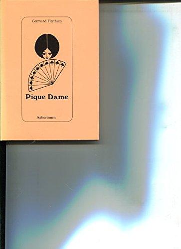 Pique Dame : Aphorismen.