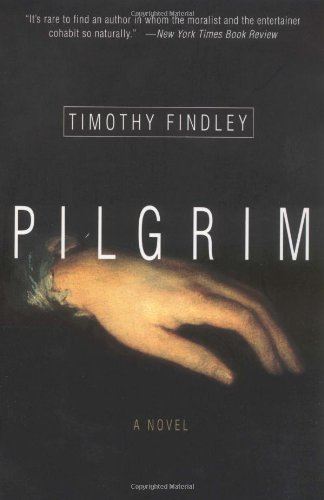 Pilgrim a novel ebook timothy findley amazon kindle store pilgrim a novel by findley timothy fandeluxe Choice Image