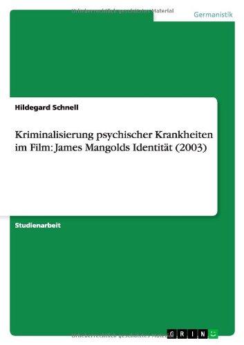 Kriminalisierung psychischer Krankheiten im Film: James Mangolds Identität (2003)
