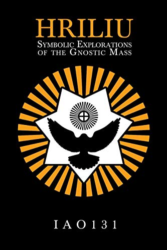 HRILIU: Symbolic Explorations of the Gnostic Mass