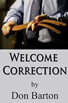 Welcome Correction by [Barton, Don]