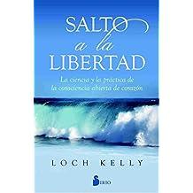 Salto a la Libertad de Loch Kelly