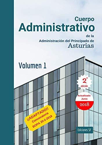 Cuerpo Administrativo de la Administración del Principado de Asturias 2018. Volumen 1.