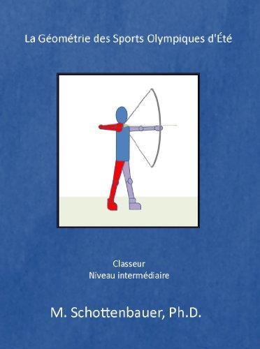 La Géométrie des Sports Olympiques d'Été: (French Edition)