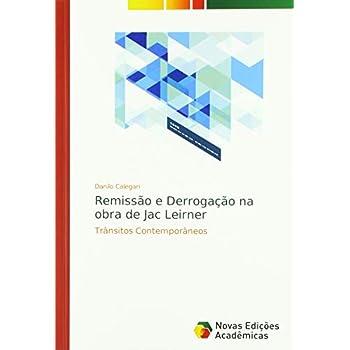 Remissão e Derrogação na obra de Jac Leirner: Trânsitos Contemporâneos