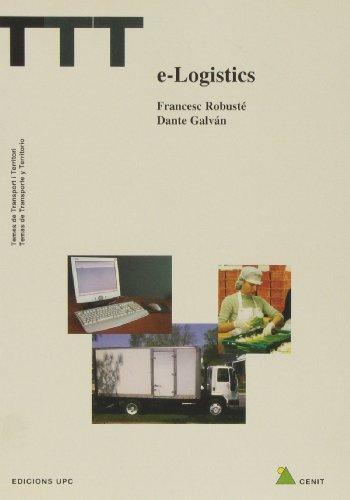 E-logístics (TTT Temes de transport i territori) por Francesc Robusté Anton