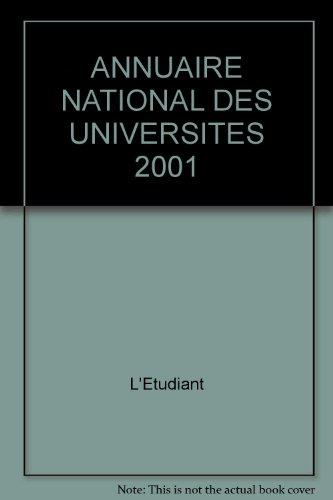ANNUAIRE NATIONAL DES UNIVERSITES 2001