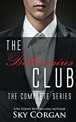 The Billionaires Club: The Complete Series by Sky Corgan (2014-08-27)