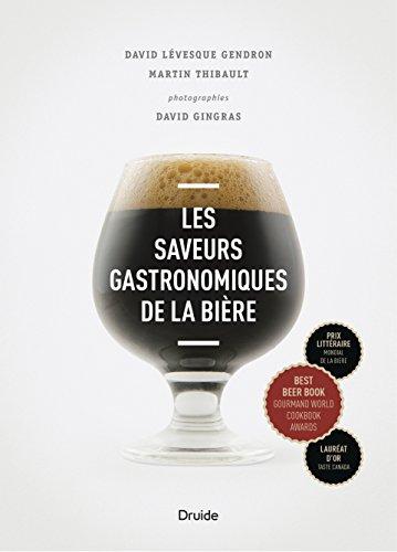 Saveurs gastronomiques de la bière par David Lévesque Gendron