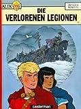 Alix Bd. 6: Die verlorenen Legionen