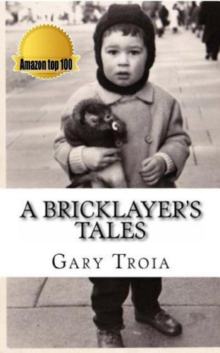 Book cover image for A Bricklayer's Tales: A Collection of Short Stories and memoirs (The Ray Dennis Series Book 1)