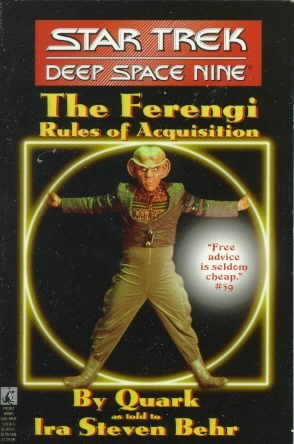 (The Star Trek: Deep Space Nine: The Ferengi Rules of Acquisition (Original)) By Quark (Author) Mass market paperback on (07 , 1995)