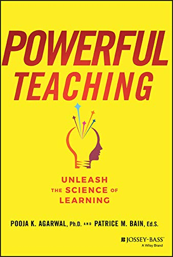 Powerful Teaching: Unleash the Science of Learning (English Edition) (High-school-strategien)