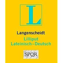 Langenscheidt Lilliput Lateinisch: Lateinisch-Deutsch (Lilliput-Wörterbücher Fremdsprachen)