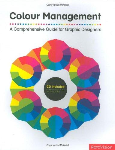 Color Management: A Comprehensive Guide for Graphic Designers par John T. Drew