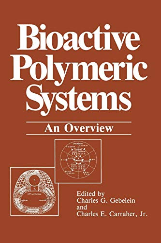 Bioactive Polymeric Systems: An Overview -