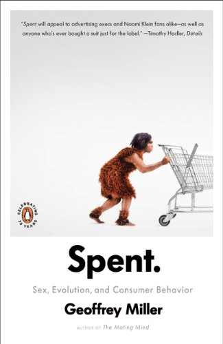 Spent: Sex, Evolution, and Consumer Behavior (English Edition)