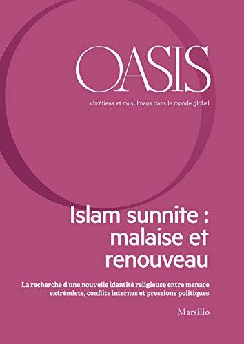 Oasis n. 27, Islam sunnite: malaise et renouveau: Juillet 2018 ...