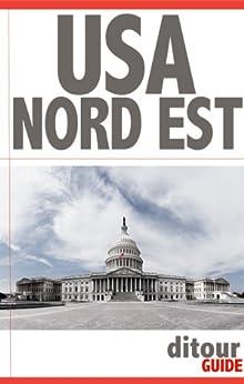 Stati Uniti Orientali -- USA Nord Est (Italian Edition)