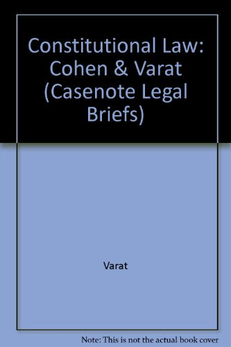 Constitutional Law: Cohen & Varat (Casenote Legal Briefs) por Casenotes
