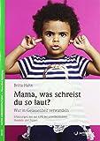 Mama, was schreist du so laut? (Amazon.de)