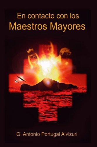 En Contacto con los Maestros Mayores por G. Antonio Portugal Alvizuri