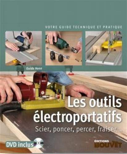 Les outils électroportatifs : Sc...
