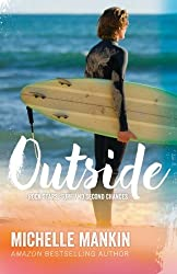 Outside (Rock Stars, Surf and Second Chances) by Michelle Mankin (2015-07-22)