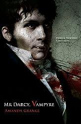 Mr Darcy, Vampyre by Amanda Grange (2009-08-21)