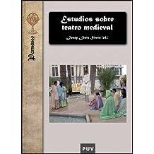 Estudios Sobre Teatro Medieval (Parnaseo)