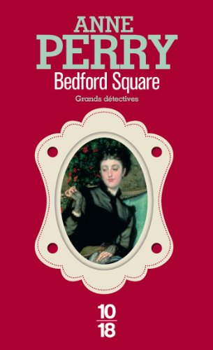 Bedford Square: 19 (Grands détectives) par Anne PERRY