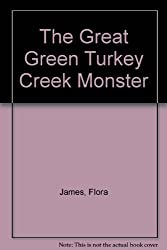 Great Green Turkey Creek Monster by James Flora (1979-05-01)