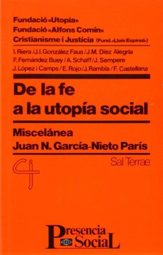 De la fe a la utopía social: Miscelánea Juan N (Presencia Social)