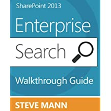 SharePoint 2013 Enterprise Search Walkthrough Guide (English Edition)
