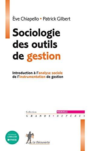 Sociologie des outils de gestion par Ève Chiapello