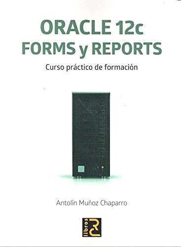 oracle-12c-forms-y-reports-curso-practico-de-formacion