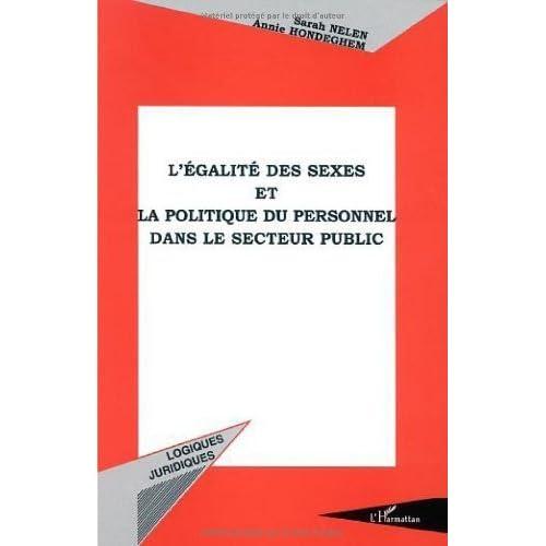 L'égalité des sexes et la politique du personnel dans le secteur public de Sarah Nelen (1 janvier 2002) Broché
