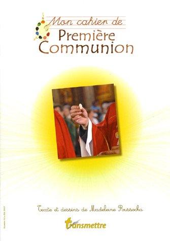 Mon cahier de Première Communion par Madeleine Russocka