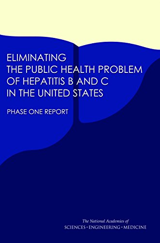 Eliminating the Public Health Problem of Hepatitis B and C in the United States: Phase One Report (English Edition)