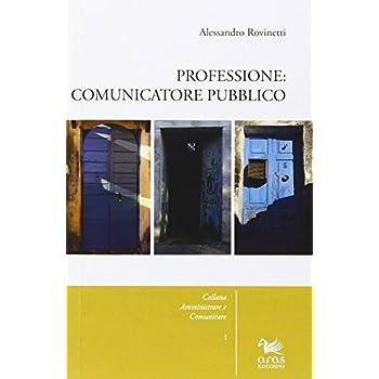 Professione: Comunicatore Pubblico