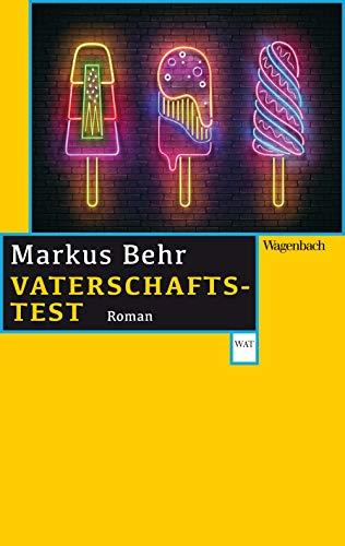Vaterschaftstest (Wagenbachs andere Taschenbücher)