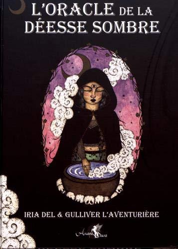 L'oracle de la déesse sombre: Coffret comprenant un oracle de 44 cartes, un livre explicatif en couleur de 292 pages et une boîte cloche