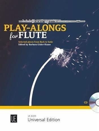 Play-Alongs for Flute: 21 ausgewählte leichte Spielstücke von Bach bis Satie. für Flöte mit CD oder Klavierbegleitung. Ausgabe mit CD.