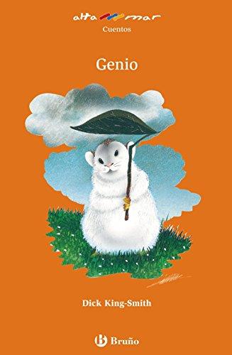 Genio (Castellano - A Partir De 8 Años - Altamar) por Dick King-Smith
