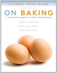 Study Guide for On Baking by Sarah R. Labensky (2012-05-07)
