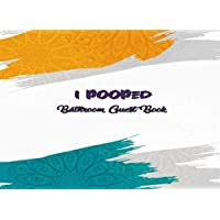 I Pooped Bathroom Guest Book: Funny House Warming Gift | Arabic Design Cover